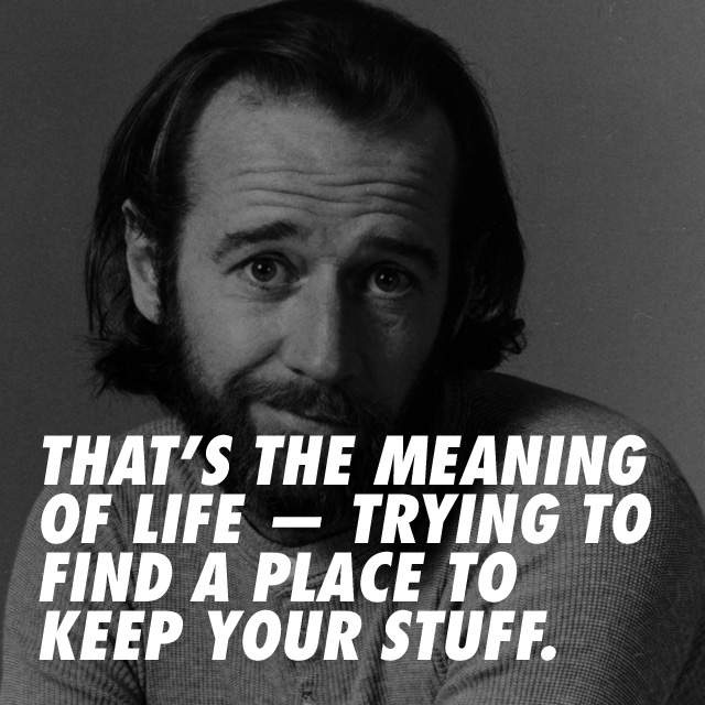 George_Carlin_your_stuff.jpg