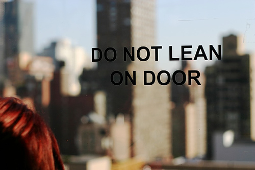 photo: Do Not Lean on the Door