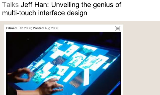 Jeff Han - multi-touch screen at TED